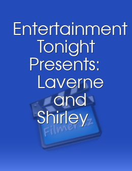Entertainment Tonight Presents: Laverne and Shirley Together Again