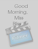 Good Morning, Miss Bliss download