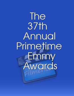 The 37th Annual Primetime Emmy Awards