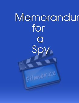 Memorandum for a Spy