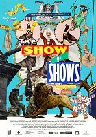 The Show of Shows 100 Years of Vaudeville Circuses and Carnivals