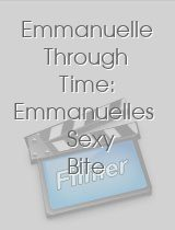 Emmanuelle Through Time Emmanuelles Sexy Bite