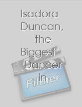 Isadora Duncan, the Biggest Dancer in the World