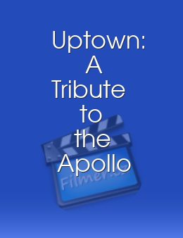 Uptown A Tribute to the Apollo Theatre