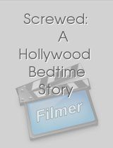 Screwed A Hollywood Bedtime Story