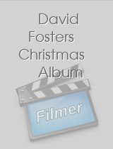 David Fosters Christmas Album
