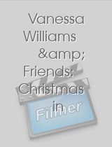 Vanessa Williams & Friends: Christmas in New York