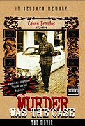 Murder Was the Case The Movie