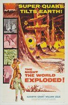 The Night the World Exploded!