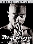 Tupac Shakur: Thug Angel download