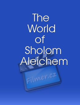 The World of Sholom Aleichem