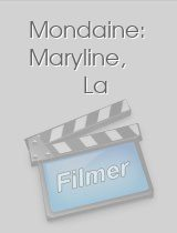 Mondaine: Maryline, La download