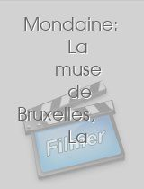 Mondaine: La muse de Bruxelles, La download
