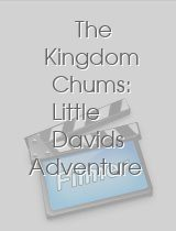 The Kingdom Chums: Little Davids Adventure
