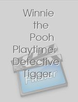 Winnie the Pooh Playtime Detective Tigger