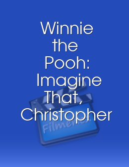 Winnie the Pooh Imagine That Christopher Robin