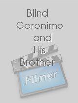 Blind Geronimo and His Brother
