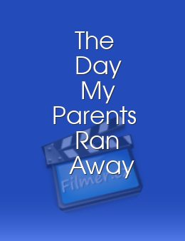 The Day My Parents Ran Away