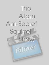 The Atom Ant-Secret Squirrel Show