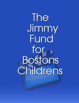 The Jimmy Fund for Bostons Childrens Hospital
