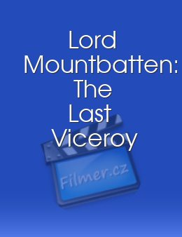 Lord Mountbatten The Last Viceroy