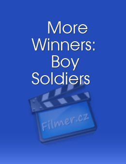 More Winners: Boy Soldiers