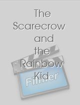 The Scarecrow and the Rainbow Kid