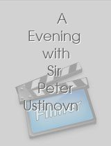 A Evening with Sir Peter Ustinovn
