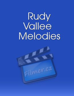 Rudy Vallee Melodies