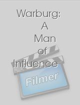 Warburg A Man of Influence