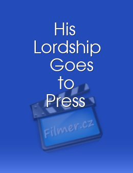 His Lordship Goes to Press