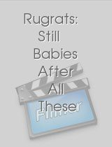 Rugrats Still Babies After All These Years