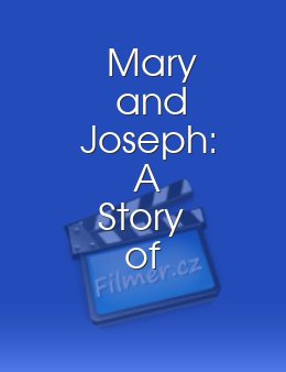Mary and Joseph A Story of Faith