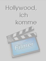 Hollywood ich komme