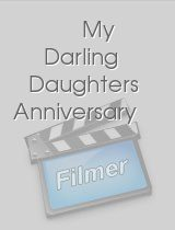 My Darling Daughters Anniversary