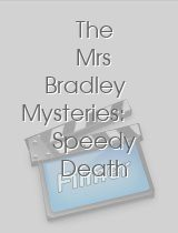 The Mrs Bradley Mysteries: Speedy Death