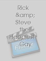 Rick & Steve the Happiest Gay Couple in All the World