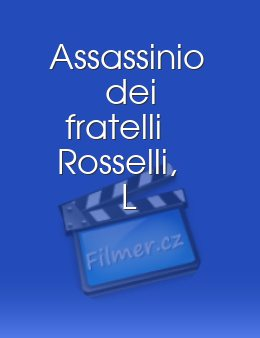 Assassinio dei fratelli Rosselli L