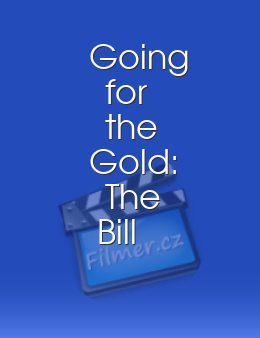 Going for the Gold The Bill Johnson Story