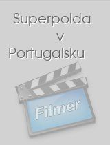 Superpolda v Portugalsku download
