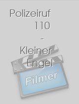 Polizeiruf 110 - Kleiner Engel download