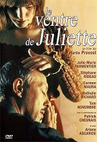 Ventre de Juliette, Le