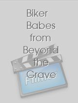 Biker Babes from Beyond the Grave