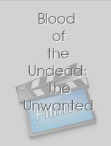 Blood of the Undead: The Unwanted