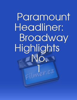 Paramount Headliner Broadway Highlights No 1