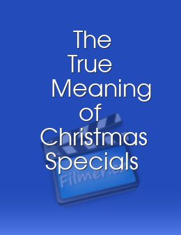 The True Meaning of Christmas Specials