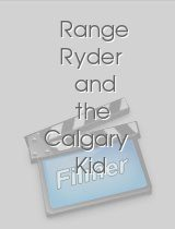 Range Ryder and the Calgary Kid