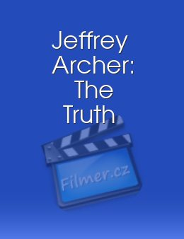 Jeffrey Archer The Truth