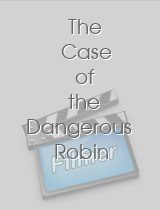The Case of the Dangerous Robin