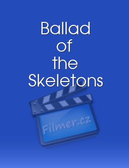 Ballad of the Skeletons download